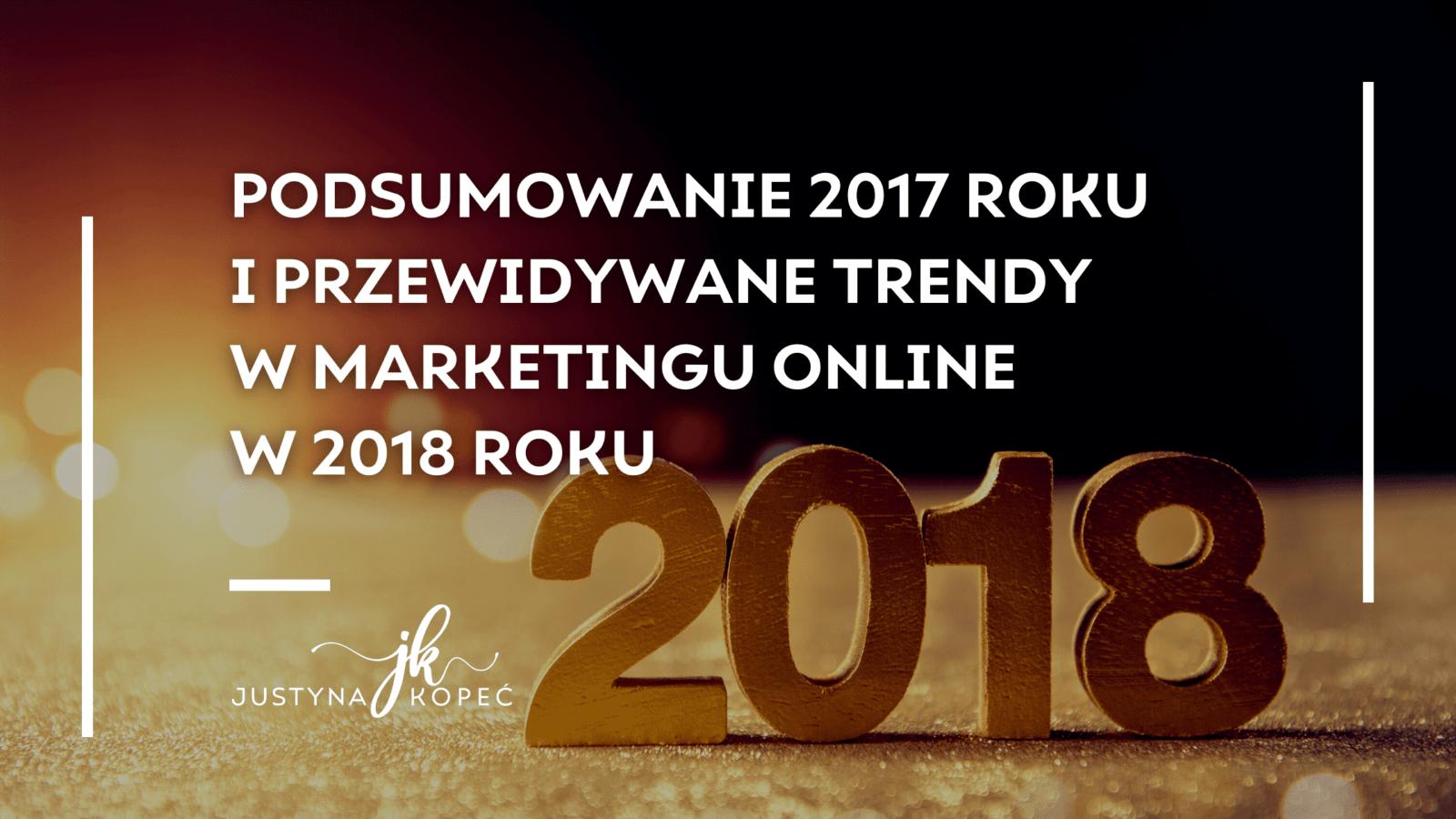 trendy w marketingu online Justyna Kopeć blog artykuły
