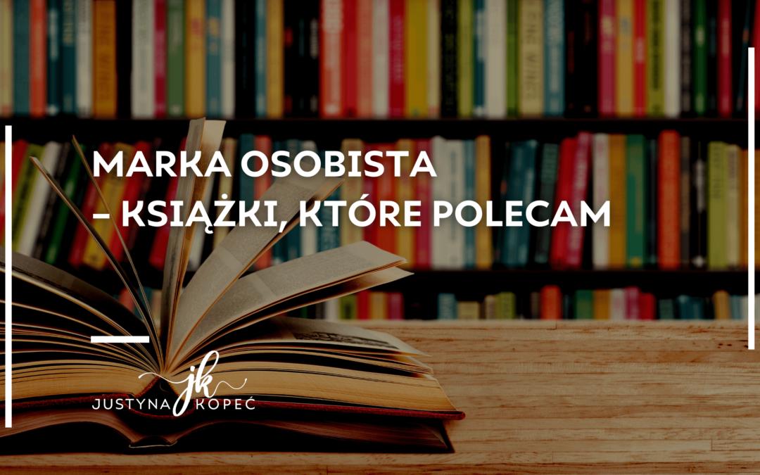 marka osobista polecane książki Justyna Kopeć blog artykuł